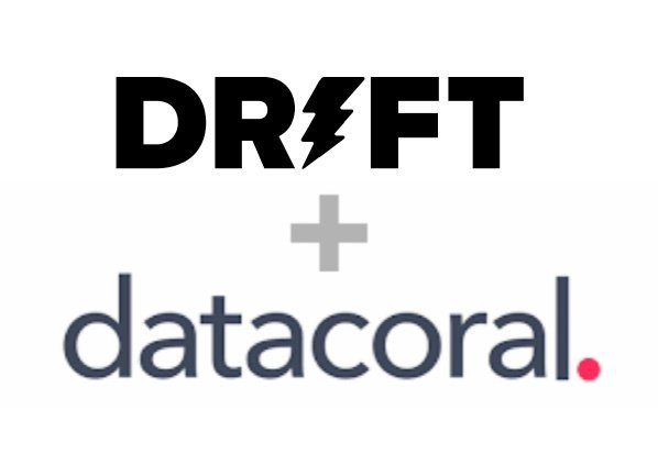 Drift plus Datacoral